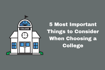 5 Most Important Things to Consider When Choosing a College