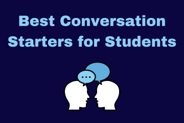 Best Conversation Starters for Students