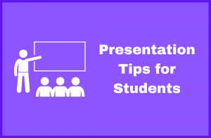 Presentation Tips for Students