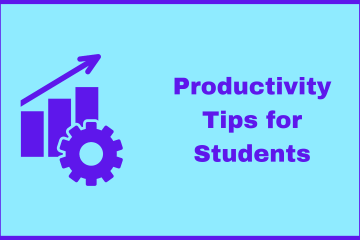 Productivity Tips for Students